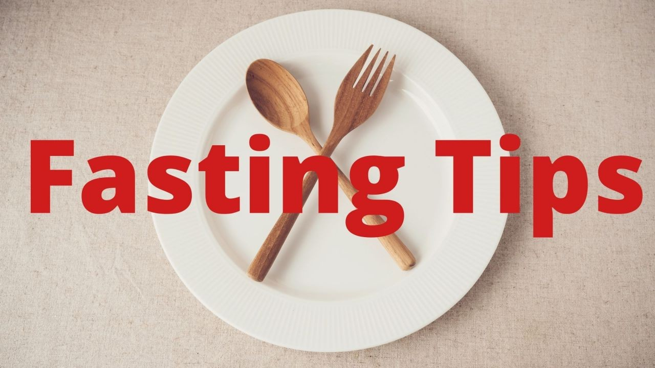 Fasting-Tips